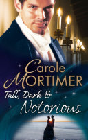 Tall, Dark & Notorious: The Duke's Cinderella Bride / The Rake's Wicked Proposal (Mills & Boon M&B) (The Notorious St Claires, Book 1)