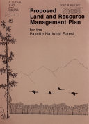 Proposed land and resource management plan for the Payette National Forest