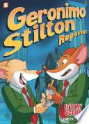 Geronimo Stilton reporter. #2, It's my scoop!
