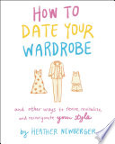 How to Date Your Wardrobe