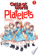 Cells At Work Platelets 1 Book PDF
