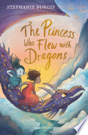 The Princess Who Flew with Dragons