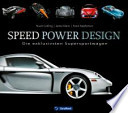 Speed Power Design  : Die exklusivsten Supersportwagen
