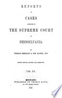 Reports of Cases Adjudged in the Supreme Court of Pennsylvania Book