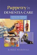 Puppetry In Dementia Care