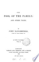 The fool of the family  by John Dangerfield