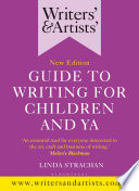 Writers    Artists  Guide to Writing for Children and YA