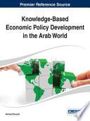 Knowledge Based Economic Policy Development in the Arab World