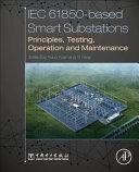 IEC 61850-Based Smart Substation
