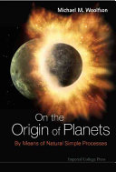 On the Origin of Planets