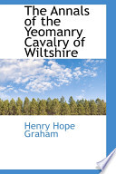 The Annals of the Yeomanry Cavalry of Wiltshire