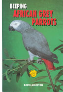 Keeping African Grey Parrots
