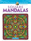 Creative Haven Square Mandalas