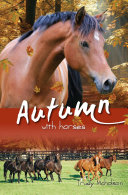 Autumn with Horses Bk6  White Cloud Station