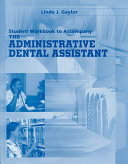 Student Workbook to Accompany the Administrative Dental Assistant