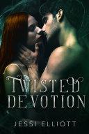 Twisted Devotion