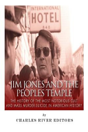 Jim Jones and the Peoples Temple