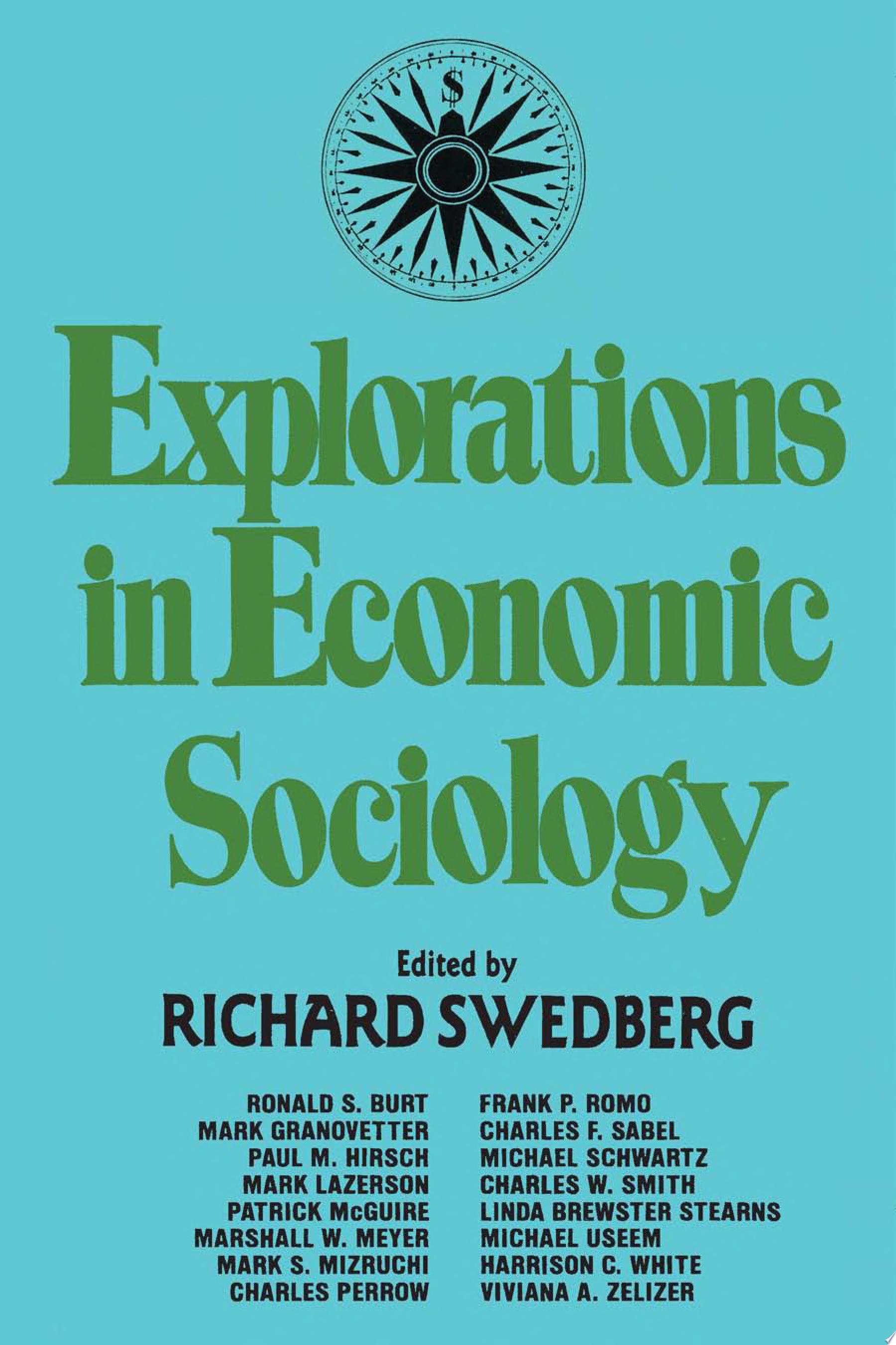 Explorations in Economic Sociology