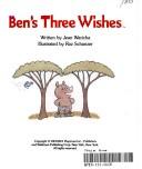 Ben S Three Wishes