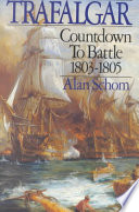 Trafalgar  : Countdown to Battle 1803-1805