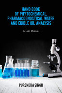 Pdf Hand Book of Phytochemical, Pharmacognostical Water and Edible Oil Analysis Telecharger