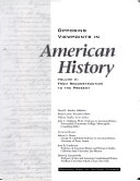 Opposing Viewpoints in American History: From Reconstruction to the present