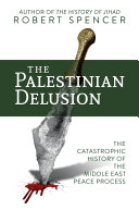 The Palestinian Delusion Pdf/ePub eBook