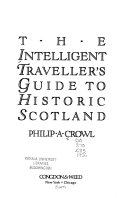 The Intelligent Traveller s Guide to Historic Scotland