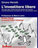 L'investitore libero – Prima Parte