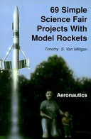69 Simple Science Fair Projects with Model Rockets