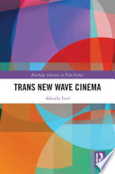 Trans New Wave Cinema