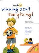 Winning Is Not Eveything
