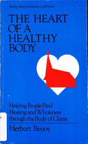 The Heart of a Healthy Body Book