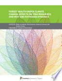 Forest Health Under Climate Change  Effects on Tree Resilience  and Pest and Pathogen Dynamics Book