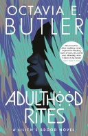Adulthood Rites (Lilith's Brood – Book Two)
