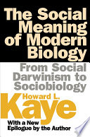 The Social Meaning of Modern Biology