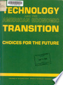 Technology and the American Economic Transition
