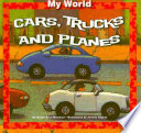 Cars  Trucks  and Planes