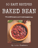 50 Easy Baked Bean Recipes