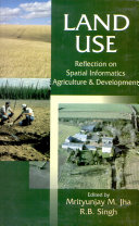 Land Use  Reflection On Spatial Informatics Agriculture And Development