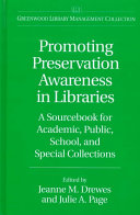 Promoting Preservation Awareness in Libraries