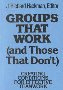 Groups That Work  and Those That Don t  Book
