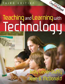 TEACHING AND LEARNING WITH TECHNOLOGY WITH MYLABSC Book