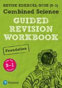 REVISE Edexcel GCSE  9 1  Combined Science Foundation Guided Revision Workbook