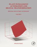Plant Intelligent Automation and Digital Transformation