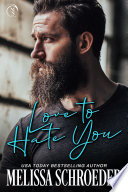 Love to Hate You Book