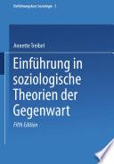 Einführung in soziologische Theorien der Gegenwart
