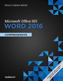 Shelly Cashman Series Microsoft Office 365   Word 2016  Comprehensive