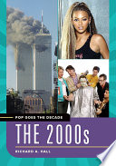 Pop Goes the Decade  The 2000s