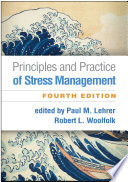 Principles and Practice of Stress Management, Fourth Edition